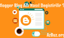 Blogger Blog Adı Nasıl Değiştirilir ?