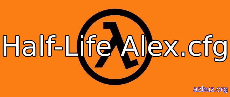 Half-Life Alex.cfg
