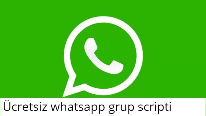 Ücretsiz Whatsapp Grup Scripti 2020 1