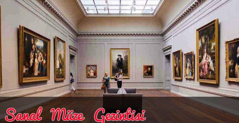 Sanal Müzeler Listesi - Sanal Müze Gezmek 1