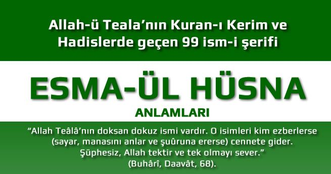 Allah'ın 99 İsmi ve Anlamları - Esma-Ül Hüsna 1