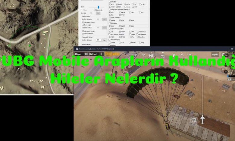 PUBG Mobile Arapların Kullandığı Hileler Nelerdir ? 1