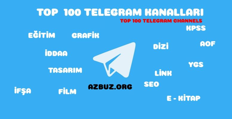 En Büyük Telegram Kanalları TOP 100 Telegram Channels 1