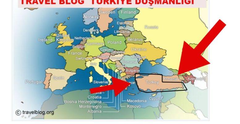 Travel Blog Türkiye Düşmanlığı ! 1