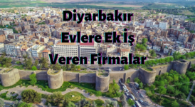 Diyarbakır Evlere Ek İş Veren Firmalar – Ekiş İlanları 2020