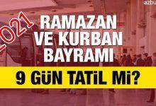 2021 Ramazan ve Kurban Bayram Tatili Kaç Gün Olacak ? 2
