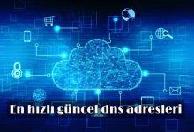 DNS Ayarları Nasıl Değiştirilir? En Güncel DNS Adresleri! 1