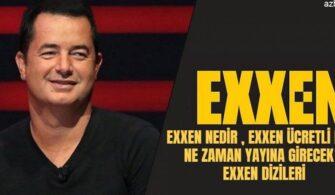 exxen-nedir-exxen-nerede yayinlacak-exxen-dizleri-exxen-izle