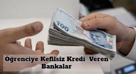 Öğrencilere Düşük Faizli Kefilsiz Kredi Veren Bankalar 3