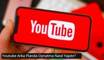 youtube-arka-plan-muzik-oynatma